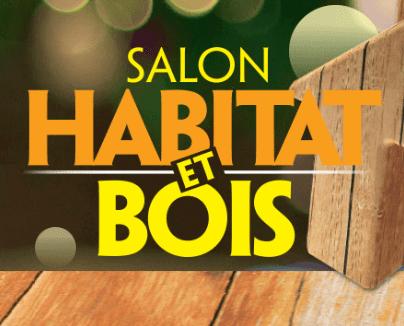 Présent au Salon Habitat & Bois à Epinal
